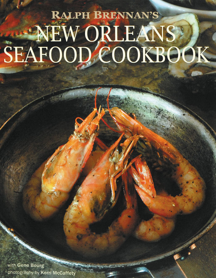 Ralph Brennan's New Orleans Seafood Cookbook image 1 Zoom Version